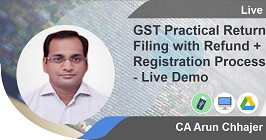 GST Practical Return Filing with Refund and Registration Process - Live Demo