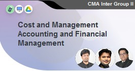 Cost and Management Accounting and Financial Management
