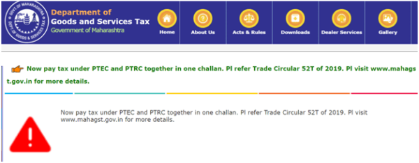 Facility to pay PTEC and PTRC in one challan on mahagst portal