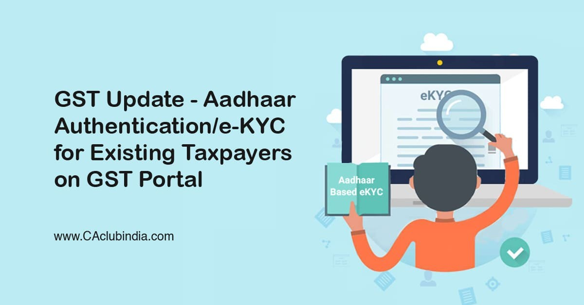 Process for Aadhaar Authentication or EKYC for Existing Taxpayer