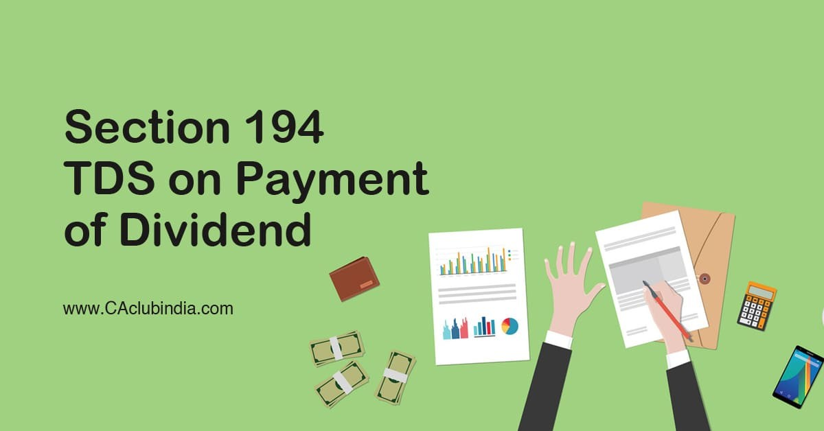Section 194 | TDS on Payment of Dividend
