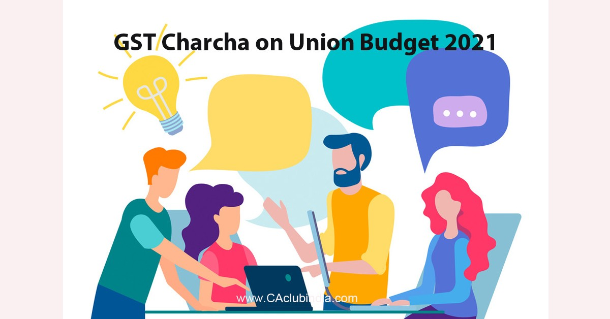 GST Charcha on Union Budget 2021