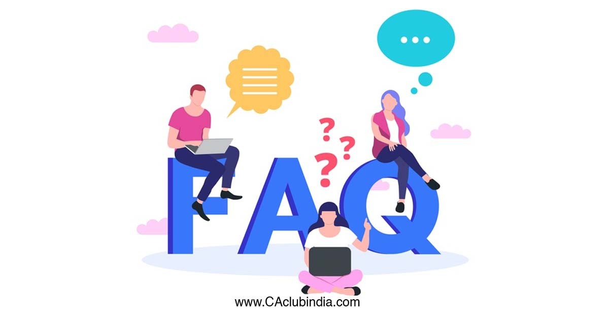 FAQs   Relaxation of time for filing forms related to creation or modification of charges under the Companies Act, 2013