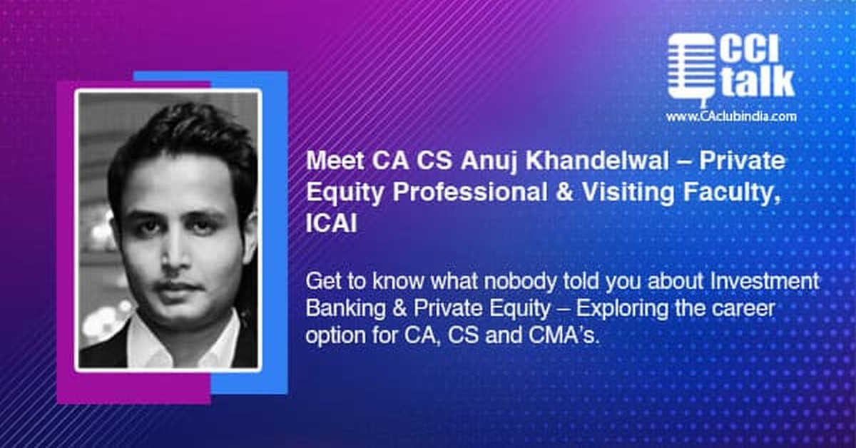 What Nobody told you about Investment Banking & Private Equity - Exploring the career option for CA, CS and CMAs