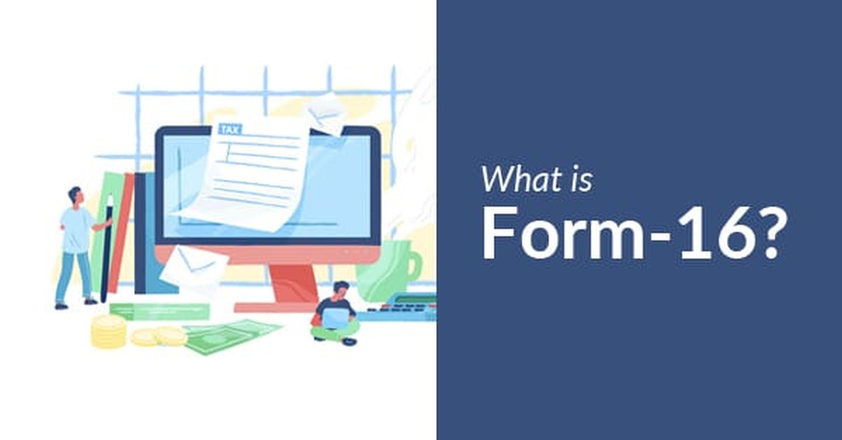 What is Form-16 for salaried Individuals?