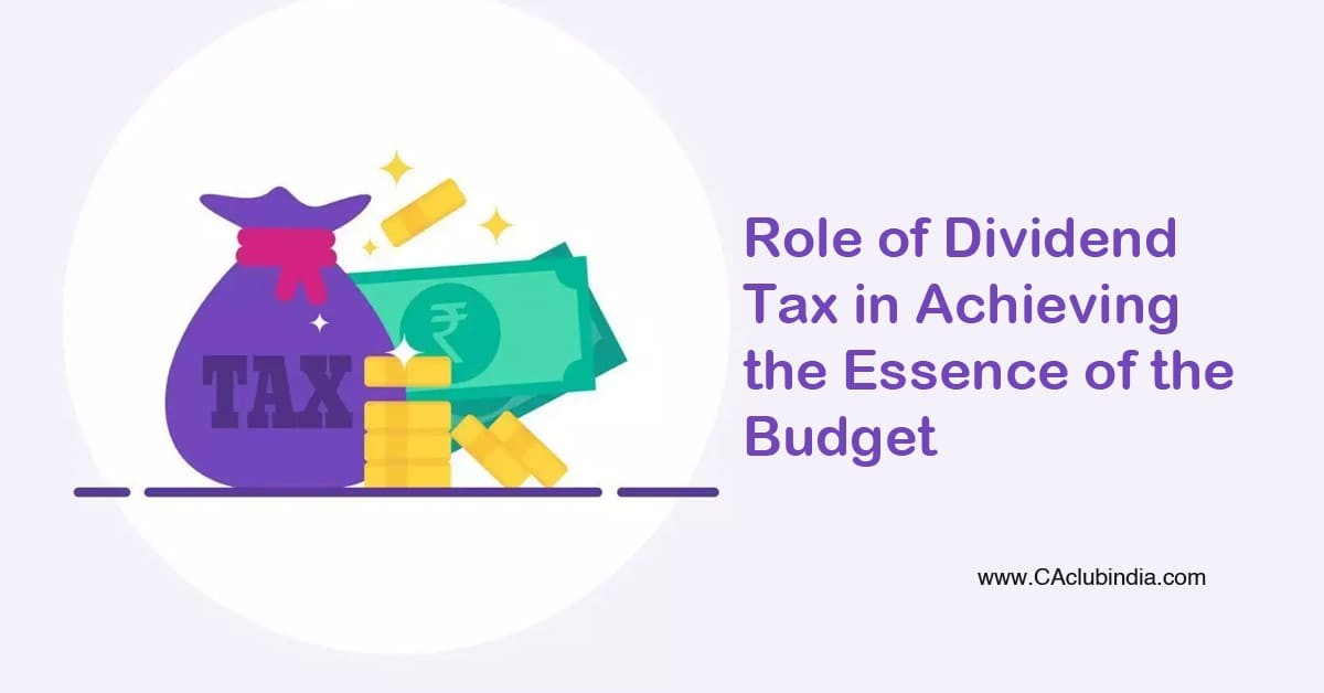 Role of Dividend Tax in Achieving the Essence of the Budget