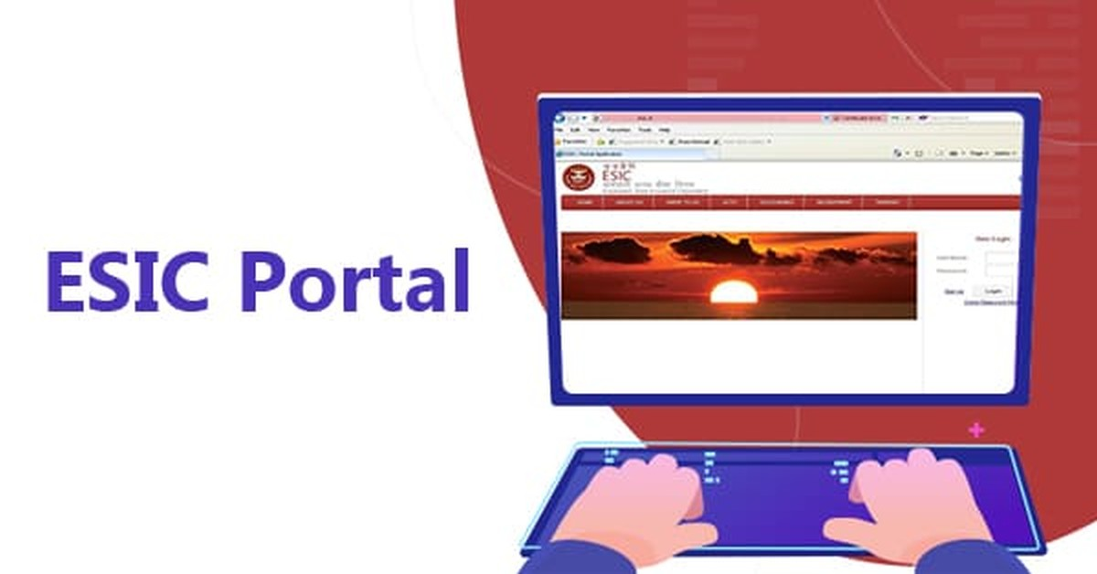ESIC Portal - Login, Registration, and Services Offered