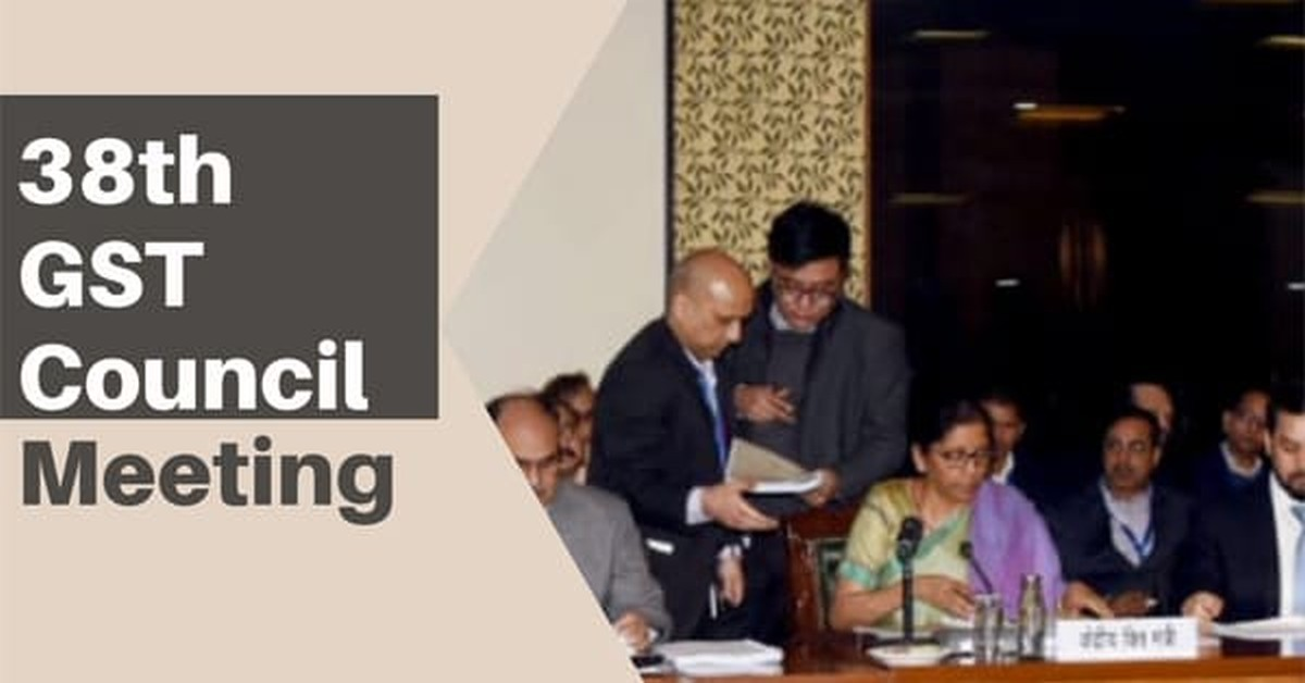 Detailed analysis of outcomes of 38th GST Council Meeting