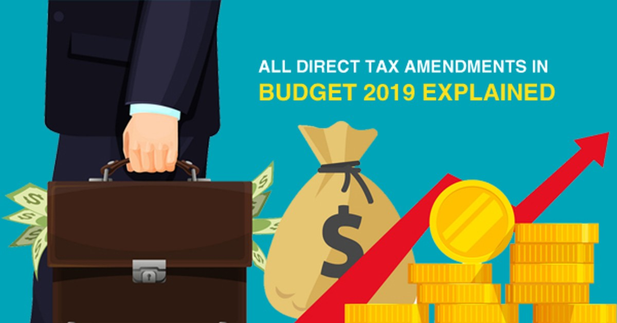All Direct Tax Changes in Interim Budget explained from Finance Bill 2019