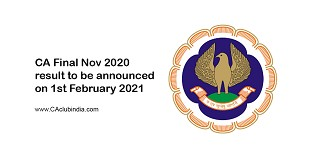 CA Final Nov 2020 result to be announced on 1st February 2021