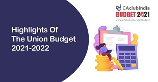 Highlights of Union Budget w.r.t Taxation