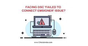 Facing DSC Failed to connect emsigner issue?