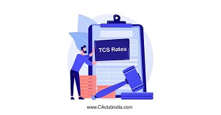 TCS Rate chart: What are the applicable TCS rates for FY 2021-22 (AY 2022-23)?