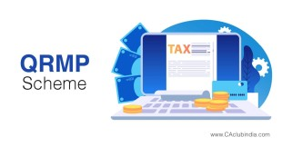 QRMP scheme launched for taxpayers up to Rs. 5 Cr turnover